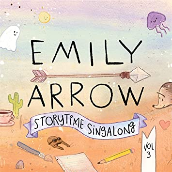 Emily Arrow Storytime Sing a Long