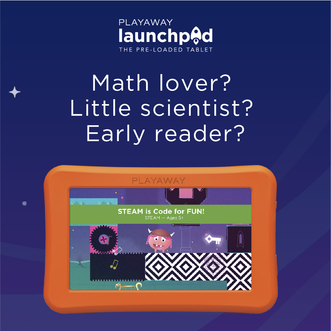 Playaway Launchpad tablets.
