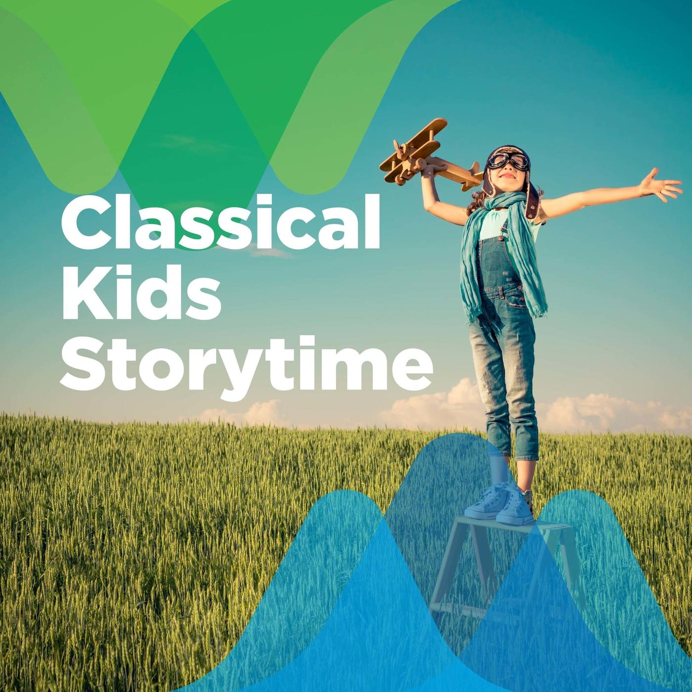 Classical Storytime