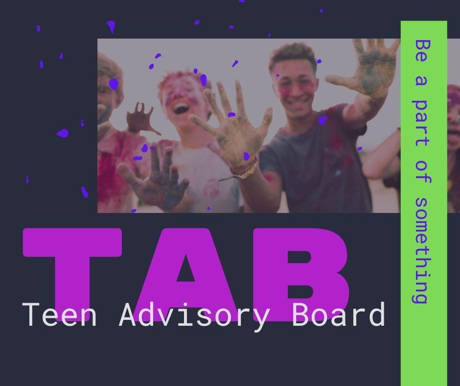 Teen Advisory Board. Be part of something