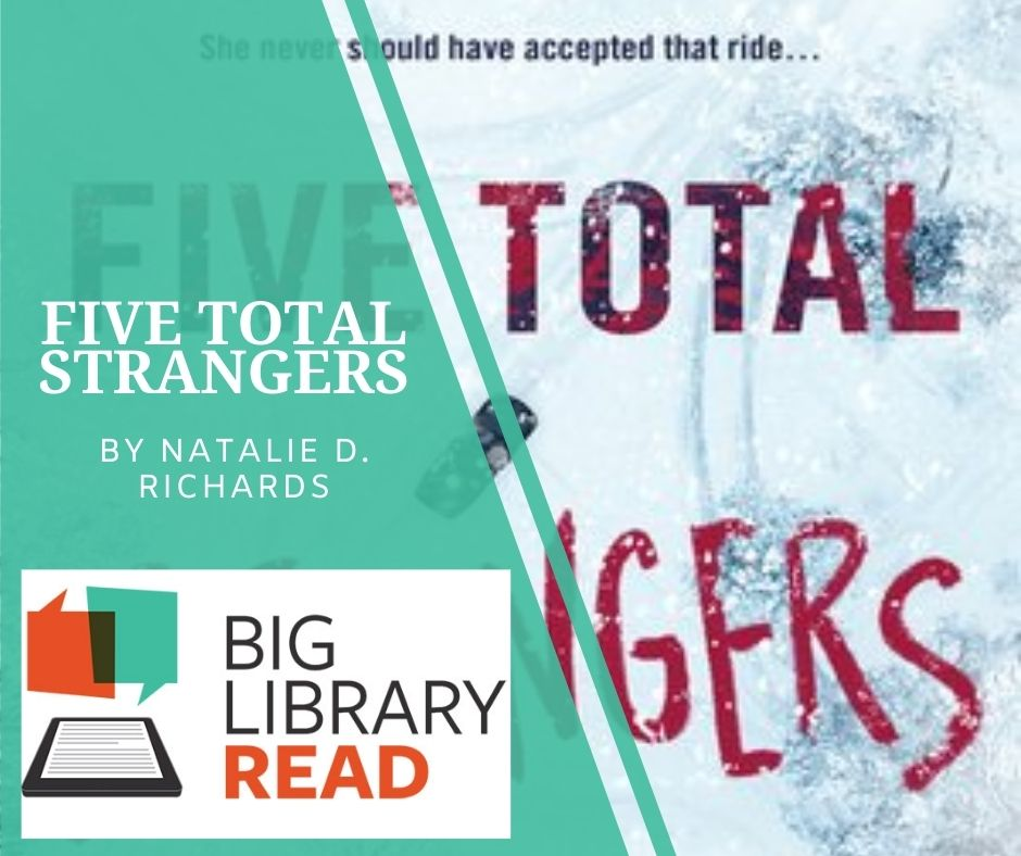 Big Library Read. Five total strangers by natalie d richards